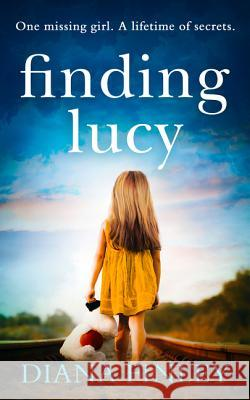 Finding Lucy: A suspenseful and moving novel that you won't be able to put down Diana Finley   9780008310158