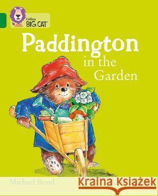 Paddington in the Garden Bond, Michael 9780008320874