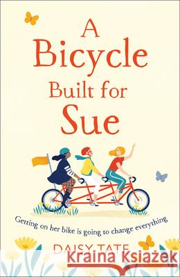 A Bicycle Built for Sue Daisy Tate 9780008322755
