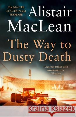 The Way to Dusty Death MacLean, Alistair 9780008336721
