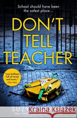 Don't Tell Teacher Suzy K. Quinn 9780008362805