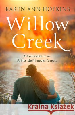 Willow Creek Karen Ann Hopkins 9780008431853