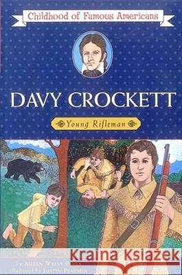 Davy Crockett: Young Rifleman Aileen Wells Parks Justin Pearson 9780020418405