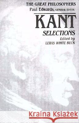 Kant Selections Lewis W. Beck Immanuel Kant 9780023078217