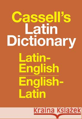 Cassell's Latin Dictionary: Latin-English, English-Latin D. P. Simpson 9780025225800