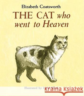 The Cat Who Went to Heaven Elizabeth Jane Coatsworth Lynd Ward 9780027197105 Simon & Schuster Children's Publishing