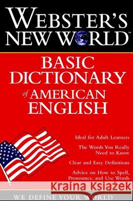 Webster's New World Basic Dictionary of American English Webster's                                Webster's New World Dictionary           Michael E. Agnes 9780028623818 MacMillan Reference Books