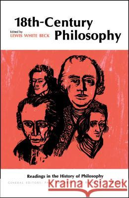 Eighteenth-Century Philosophy Lewis White Beck Lewis White Beck 9780029021002