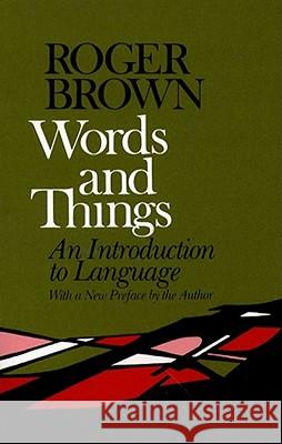 Words and Things Roger Brown Roger William Brown 9780029048108
