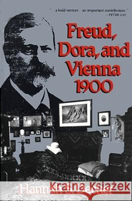 Freud, Dora, and Vienna 1900 Hannah S. Decker 9780029072127