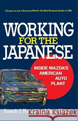 Working for the Japanese Joseph J. Fucini Suzy Fucini 9780029109328