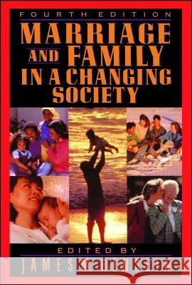 Marriage and Family in a Changing Society, 4th Ed James M. Henslin James M. Henslin 9780029144756