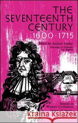 The Seventeenth Century Andrew Lossky 9780029194003