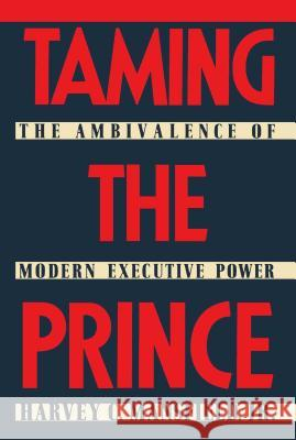 Taming the Prince Harvey Claflin, Jr. Mansfield 9780029199800