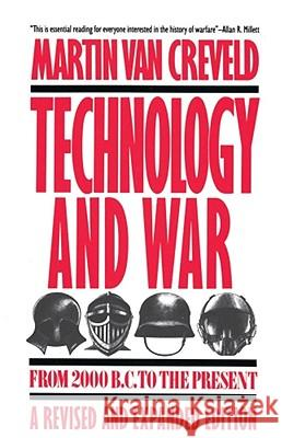 Technology and War: From 2000 B.C. to the Present Martin L. Va 9780029331538