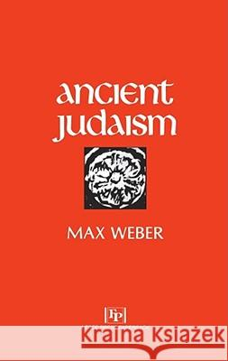 Ancient Judaism Max Weber Don Martindale Hans H. Gerth 9780029341308 Free Press