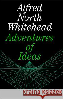 Adventures of Ideas Alfred North Whitehead 9780029351703