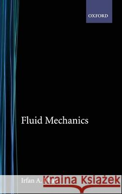 Fluid Mechanics Irfan A. Khan 9780030714733