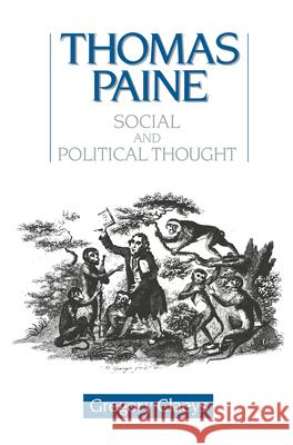Thomas Paine: Social and Political Thought Gregory Claeys 9780044450900