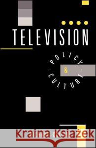Television: Policy and Culture Richard Collins R. Collins 9780044457664 Routledge