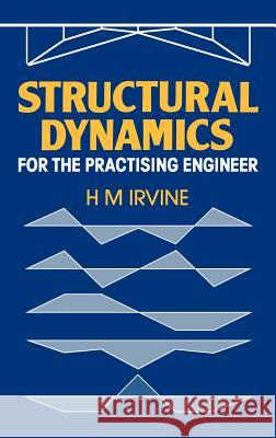 Structural Dynamics H. Max Irvine Max Irvine 9780046240073