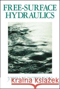 Free-Surface Hydraulics Spon                                     Townson                                  John M. Townson 9780046270100