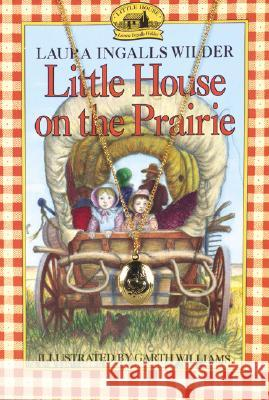 Little House on the Prairie Book and Charm [With Locket] Laura Ingalls Wilder Garth Williams 9780060000462 HarperFestival