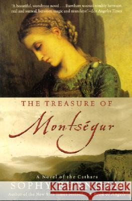 The Treasure of Montsegur: A Novel of the Cathars Sophy Burnham 9780060000806