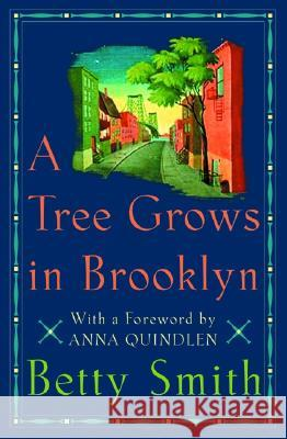 A Tree Grows in Brooklyn Betty Smith Anna Quindlen 9780060001940