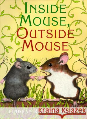 Inside Mouse, Outside Mouse Lindsay Barrett George Lindsay Barrett George 9780060004668