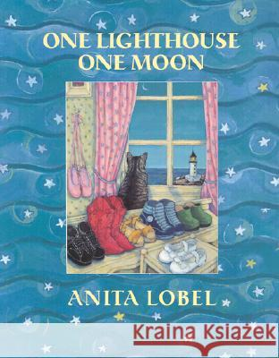 One Lighthouse, One Moon Anita Lobel Anita Lobel 9780060005375