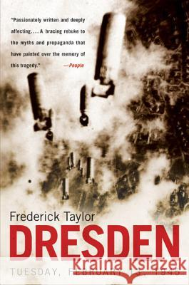 Dresden: Tuesday, February 13, 1945 Frederick Taylor 9780060006778