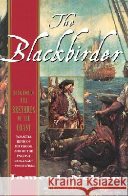 The Blackbirder: Book Two of the Brethren of the Coast James L. Nelson 9780060007799