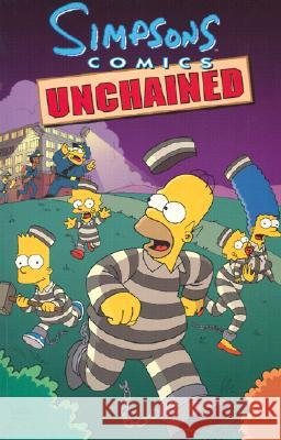 Simpsons Comics Unchained Matt Groening 9780060007973