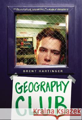 Geography Club Brent Hartinger 9780060012236
