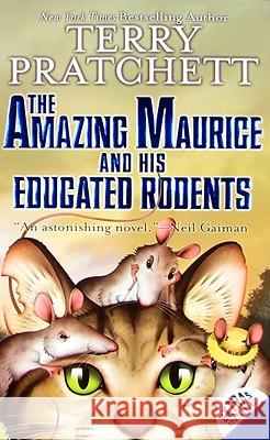 The Amazing Maurice and His Educated Rodents Terry Pratchett 9780060012359