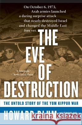 The Eve of Destruction Howard Blum 9780060014001