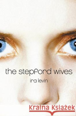 Stepford Wives, The Ira Levin Peter Straub 9780060080846