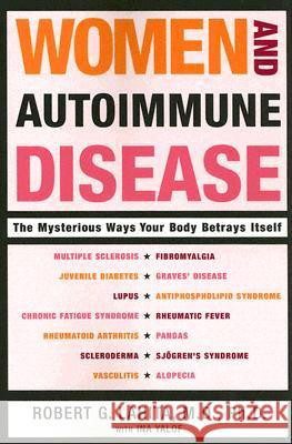 Women and Autoimmune Disease Robert G. Lahita Ina Yalof 9780060081508