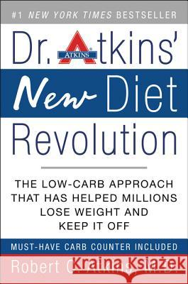 Dr. Atkins' New Diet Revolution Robert C. Atkins 9780060081591