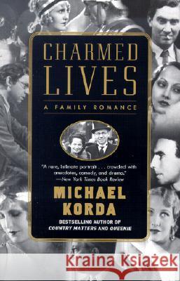 Charmed Lives: A Family Romance Michael Korda 9780060085568