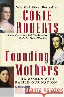 Founding Mothers Cokie Roberts 9780060090265