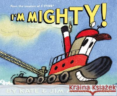 I'm Mighty! Kate McMullan Jim McMullan 9780060092900