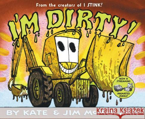 I'm Dirty! Kate McMullan Jim McMullan 9780060092931