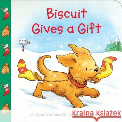 Biscuit Gives a Gift Alyssa Satin Capucilli Pat Schories 9780060094676