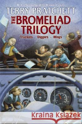 The Bromeliad Trilogy: Truckers/Diggers/Wings Terry Pratchett 9780060094935
