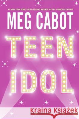 Teen Idol Meg Cabot 9780060096182