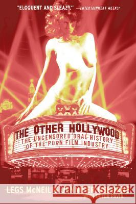 The Other Hollywood: The Uncensored Oral History of the Porn Film Industry Legs McNeil Jennifer Osborne Peter Pavia 9780060096601 ReganBooks