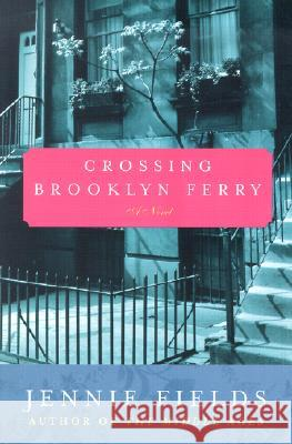 Crossing Brooklyn Ferry Jennie Fields 9780060099435