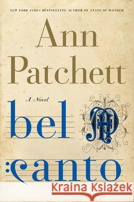 Bel Canto Ann Patchett 9780060188733